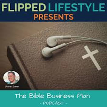 Flipped Lifestyle - The Bible Business Plan Podcast - Host Shane Sams - Podcast - Guest Doug Morneau of Real Marketing Real Fast