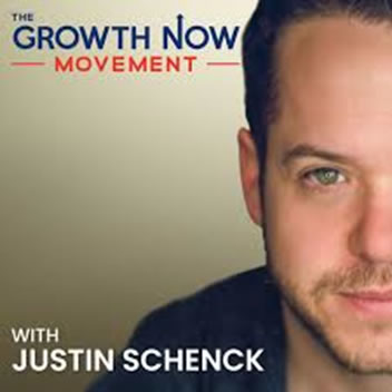 The Growth Now Movement Podcast - Host Justin Schenck - Podcast - Guest Doug Morneau of Real Marketing Real Fast